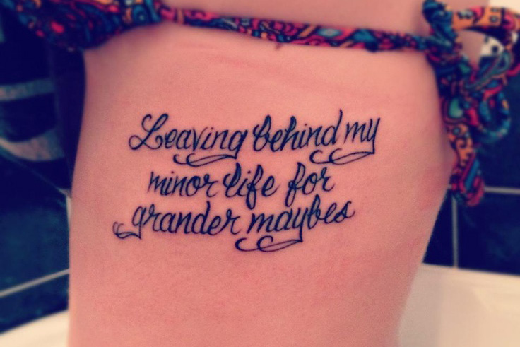 Leaving Behind My Minor Life For Grander Maybes, Quote