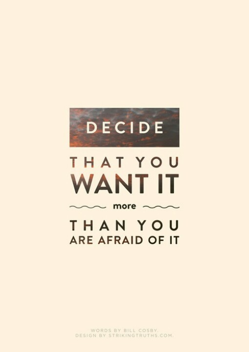 Decide, Motivational Quotes