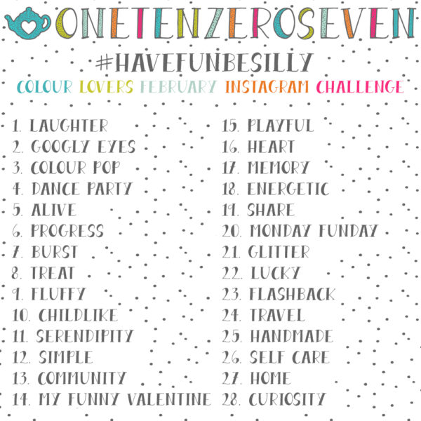 #HaveFunBeSilly Colour Lovers February Instagram Challenge